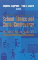 School Choice and Social Controversy