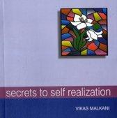 Secrets to Self-Realization