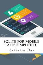 Sqlite for Mobile Apps Simplified