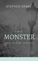 The Monster and Other Stories (Annotated & Illustrated)
