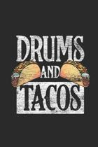 Drums And Tacos