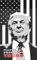 Prayers for President Trump