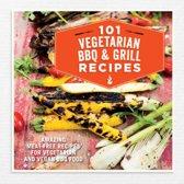 101 Vegetarian Grill & Barbecue Recipes