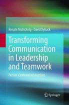Transforming Communication in Leadership and Teamwork