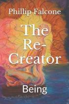 The Re-Creator