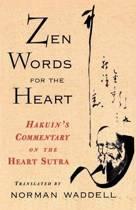 Zen Words For The Heart