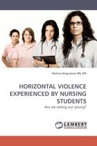 Horizontal Violence Experienced by Nursing Students