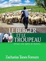 Le Berger et le Troupeau: Diriger Une Eglise de Maison