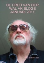 De fred van der wal vk blogs januari 2011