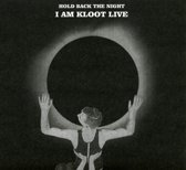 Hold Back The Night - I Am Kloot Live