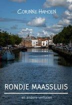 Rondje Maassluis en andere verhalen