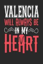 Valencia Will Always Be In My Heart