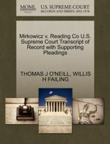 Boekomslag van 'Mirkowicz V. Reading Co U.S. Supreme Court Transcript of Record with Supporting Pleadings'