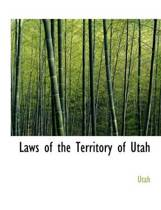 Laws of the Territory of Utah