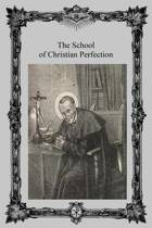 The School of Christian Perfection