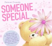 Forever Friends: Someone Special