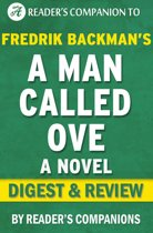 Download ebook A Man Called Ove: A Novel By Fredrik Backman | Digest & Review the cheapest