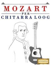 Mozart Per Chitarra Loog