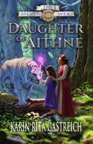 Daughter of Aithne (Book Three of The Silver Web)