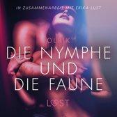Die Nymphe und die Faune: Erika Lust-Erotik (Ungekürzt)