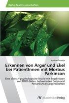 Erkennen Von Arger Und Ekel Bei Patientinnen Mit Morbus Parkinson