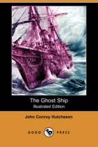 The Ghost Ship (Illustrated Edition) (Dodo Press)