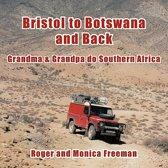 Bristol to Botswana and Back