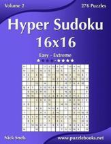 Hyper Sudoku 16x16 - Easy to Extreme - Volume 2 - 276 Puzzles