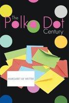 The Polka Dot Century