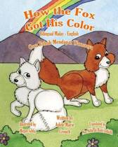 How the Fox Got His Color Bilingual Malay English