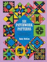 One Hundred and One Patchwork Patterns