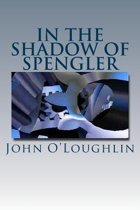 In the Shadow of Spengler