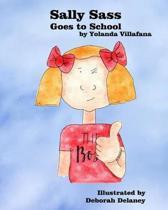 Sally Sass Goes to School