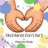 Kind Hands Don't Hurt