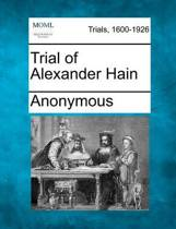 Trial of Alexander Hain