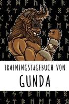 Trainingstagebuch von Gunda: Personalisierter Tagesplaner f�r dein Fitness- und Krafttraining im Fitnessstudio oder Zuhause