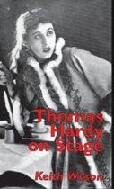 Thomas Hardy on Stage