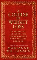 A Course in Weight Loss