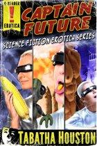 Captain Future Science Fiction Erotica Series