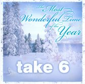 The Most Wonderful Time Of The Year - Take 6
