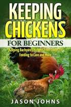 Keeping Chickens For Beginners