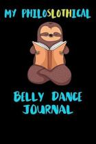 My Philoslothical Belly Dance Journal