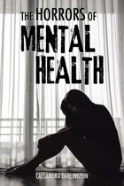 The Horrors of Mental Health