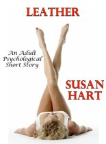 Leather (An Adult Psychological Short Story)