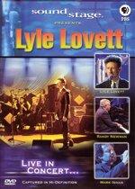 Sound Stage Presents Lyle Lovett: Live In Concert...