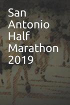 San Antonio Half Marathon 2019