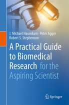 A Practical Guide to Biomedical Research