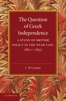 The Question of Greek Independence