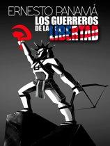 Los guerreros de la libertad (La guerra civil en El Salvador)