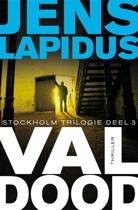Boek cover Stockholm-trilogie - deel 3- Val dood van Jens Lapidus (Paperback)